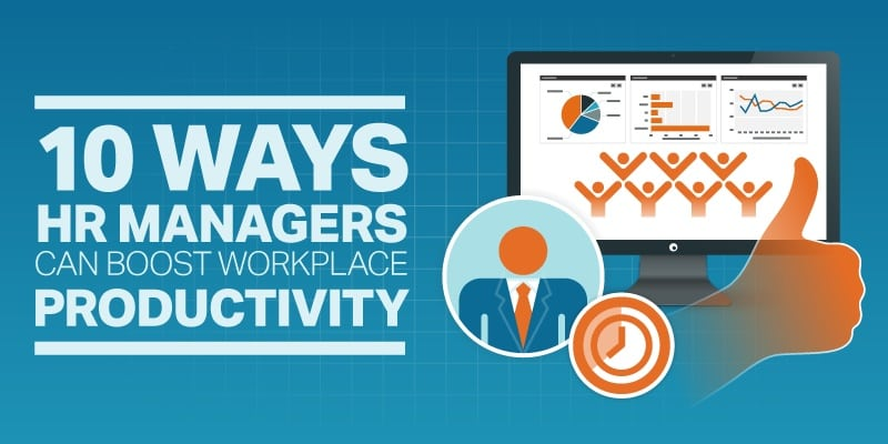 Photo of 10 Ways HR Managers Can Boost Workplace Productivity [Infographic]