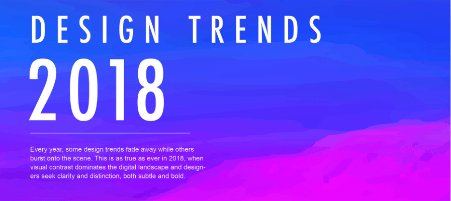 Photo of The Digital & Graphic Design Trends of 2018 [Infographic]