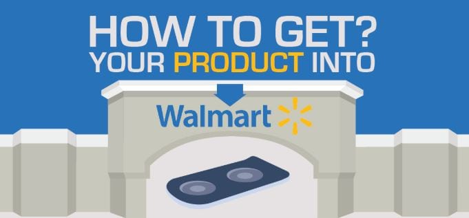 Photo of How to Get Your Product Into Walmart- {Infographic}