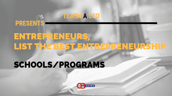 Photo of 6 Entrepreneurs List The Best Entrepreneurship Schools/Programs