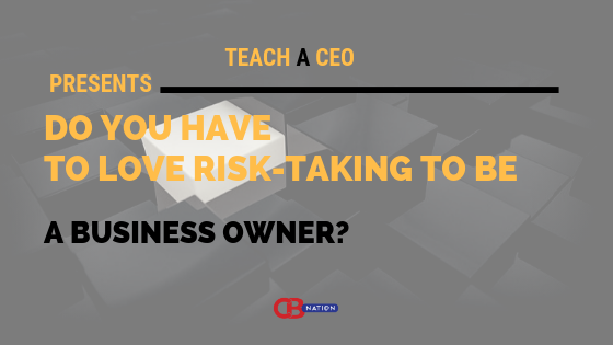 Photo of 20 Entrepreneurs Discuss Whether or Not One Has to Love Risk Taking to Be a Business Owner