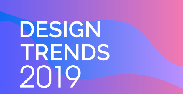 Photo of The Digital & Graphic Design Trends of 2019 [Infographic]