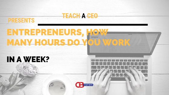 Photo of 15 Entrepreneurs Reveal How Much They Work In a Week